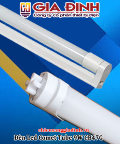 Đèn Led Comet Tube 9W CB47G