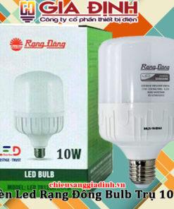 Đèn Led Rạng Đông Bulb Trụ 10W