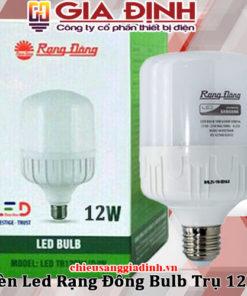 Đèn Led Rạng Đông Bulb Trụ 12W